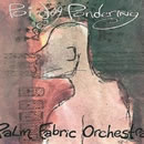 PALM FABRIC ORCHESTRA
